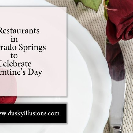 5 Restaurants in Colorado Springs to Celebrate Valentine's Day
