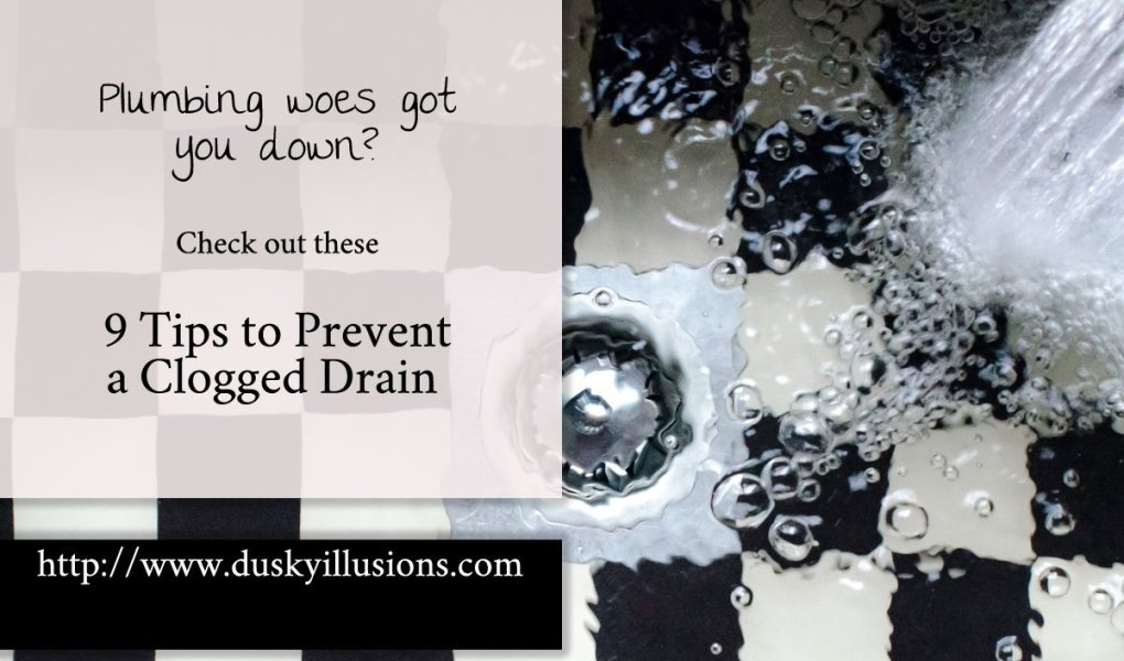9 Tips to Prevent a Clogged Drain