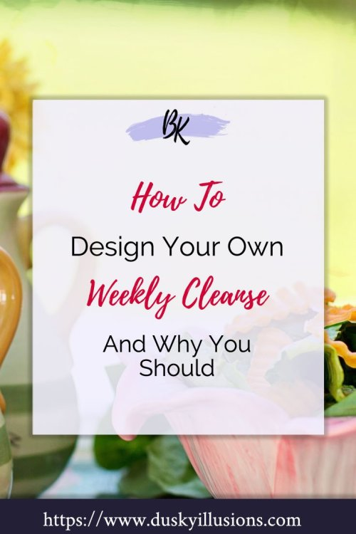 Weekly Cleanse Do you struggle to do dietary cleanses? Find out my take on Lorene Sauro's Weekly Cleanse without starvation and see how easy it is to create your own. #RawDiet #Detox #Cleanse #WeeklyCleanse #recipe