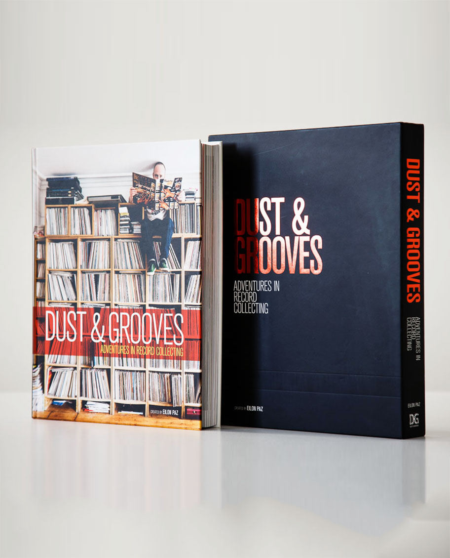 Dust grooves adventures in record collecting a book about eilon pazs 416 page coffee table book illuminates over 130 vinyl collectors and their collections in the most intimate of environmentstheir record rooms geotapseo Images