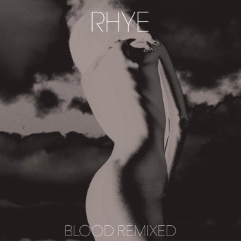 rhye blood remixed album cover
