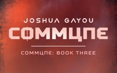 Book Review:  Commune 3 by Joshua Gayou