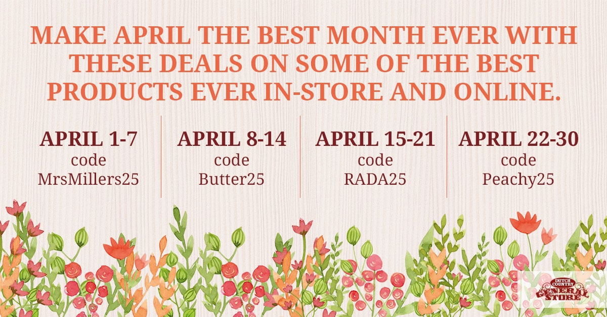 Dutch Country General Store - April Sale