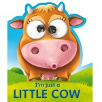 I'm Just a Little Cow Goggle-Eye by House of Marbles