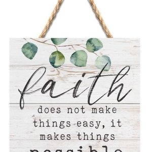 Faith Makes Things Possible String Sign