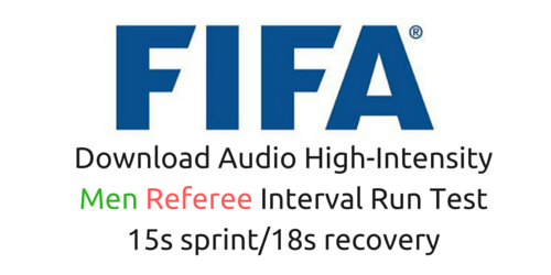 You'll go to the Fifa fitness test for referees (men) in 15s with 18s rest