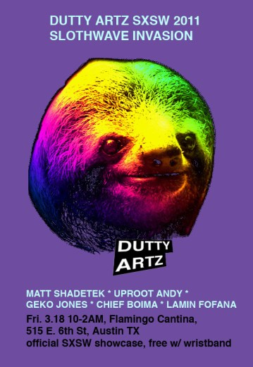 Dutty Artz 2011 SXSW Showcase Flier