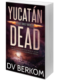 Print cover for Yucatan dead