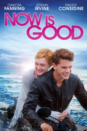 Now Is Good Dvd Release Date January 8 2013