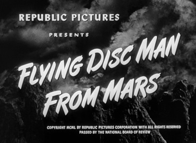 Flying Disc Man From Mars (Blu-ray) : DVD Talk Review of ...