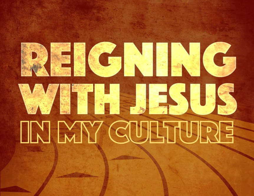 Reigning with Jesus