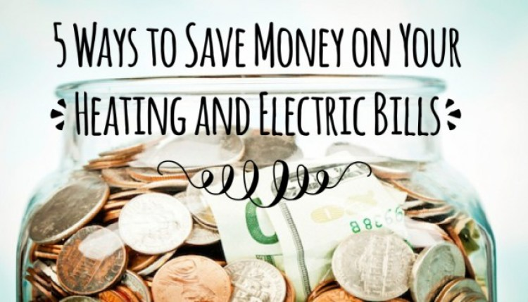 save money on heating and electric bills