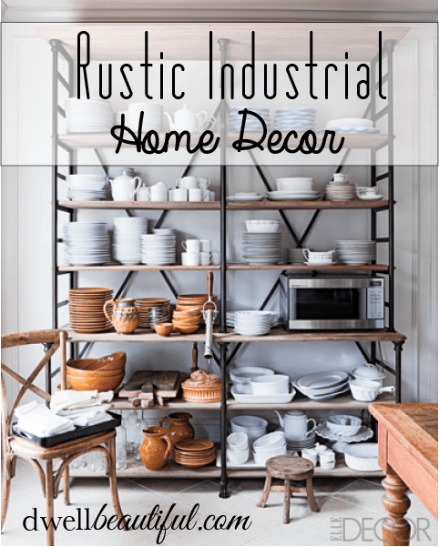 rustic industrial home decor