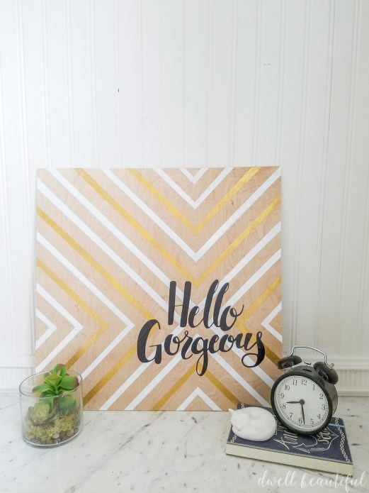 Hello Gorgeous DIY Reclaimed Wood Sign