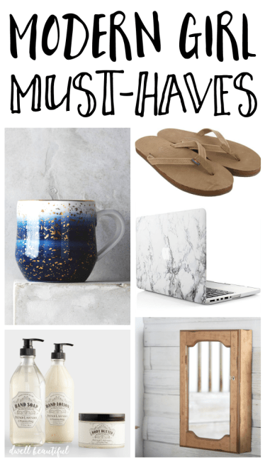 Modern Girl Must Haves - June