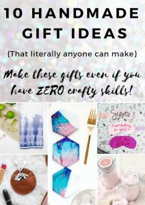 10 DIY Handmade Gift Ideas that Anyone Can Make – Really!