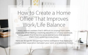 How to Achieve a Work/Life Balance When Working from Home