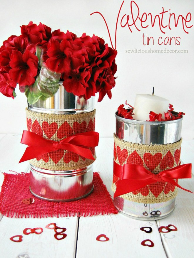 Valentine-Tin-Cans-with-Burlap-Perfect-gift-ideas-sewlicioushomedecor
