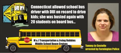 Connecticut School Bus Driver Tammy Jo Costello busted 2nd time for DUI