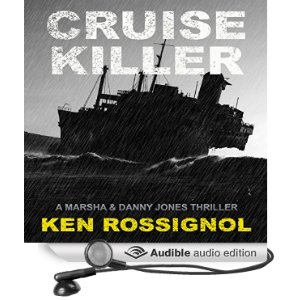 Cruise Killer now in eBook, paperback and in Audible; click to listen to free 5 minute sample