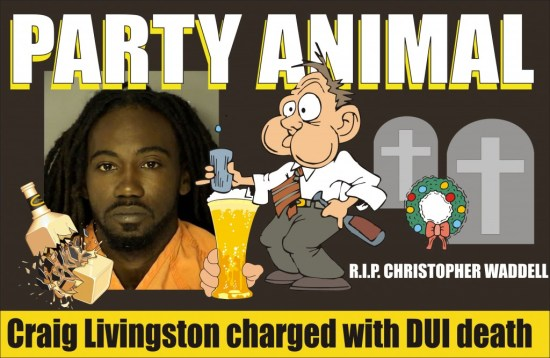 Craig Livingston charged with felony DUI killed Christopher Waddell in SC 122414
