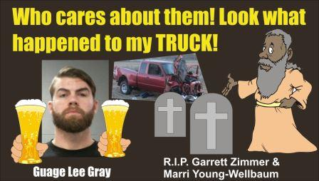 Oregon: Klamath Grand Jury Indicted Guage Lee Gray with DUI Manslaughter for killing Garrett Zimmer & Marri Young-Wellbaum