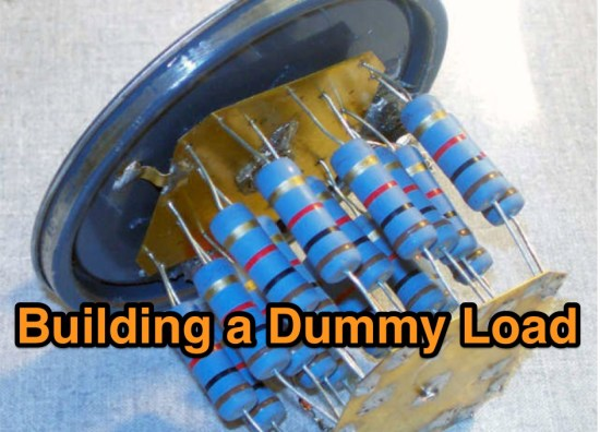 Building a Dummy Load