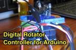 Digital Rotator Controller for Arduino