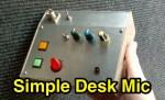 A simple DIY Desk Microphone