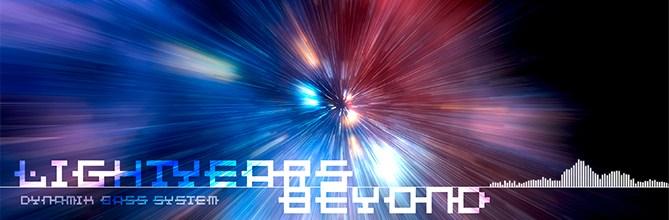Dynamik Bass System – Light Years Beyond