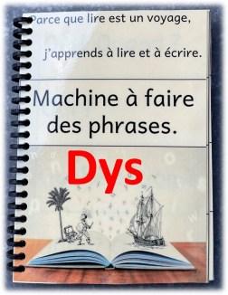 Machine à faire des phrases à l'infini dys