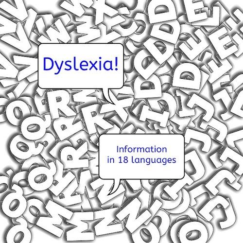 Dyslexia, Information in 18 languages, parents, children, information