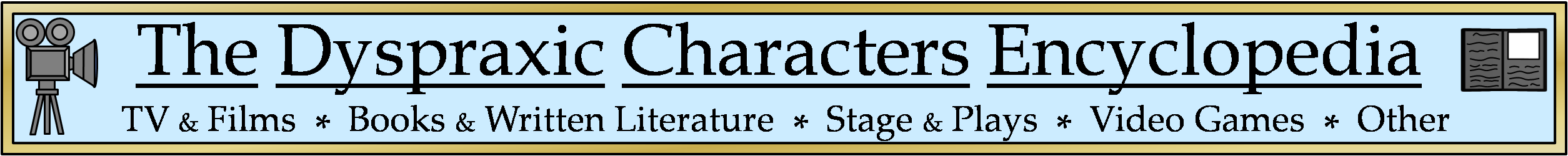 Dyspraxic Characters Encyclopedia