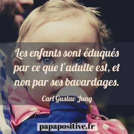 Papa positive citation enfants