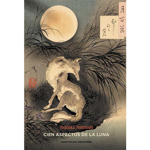 Cien aspectos de la luna – Tsukioka Yoshitoshi