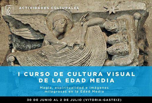 I CURSO DE CULTURA VISUAL DE LA EDAD MEDIA
