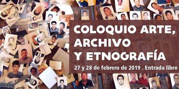 Coloquio Arte, archivo y etnografía