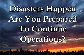 Business Continuity - Disasters Happen
