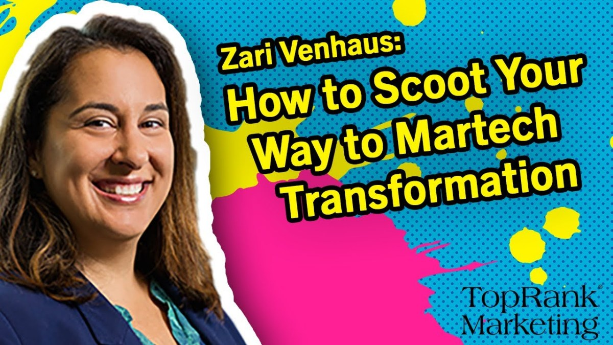 Break Free B2B Series: Zari Venhaus on How to Scoot Your Way to Martech Transformation Through Storytelling