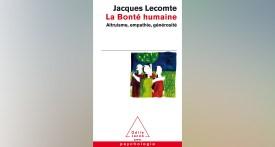 La Bonté humaine, Jacques Lecomte