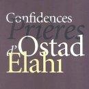 Confidences, prières d'Ostad Elahi