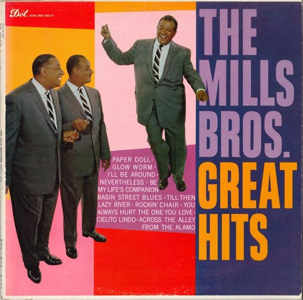 You Always Hurt One You Love Mills Brothers