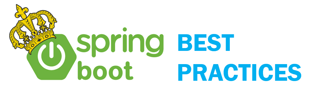 Spring Boot - Best Practices