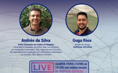"""Live EACEA e Tropical Estufas """"Cultivo Protegido e Tendências em Hortas Urbanas"""""""