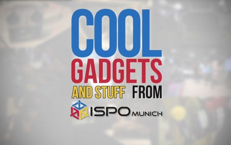 ISPO 2015 Munich |Cool Gadgets and stuff.