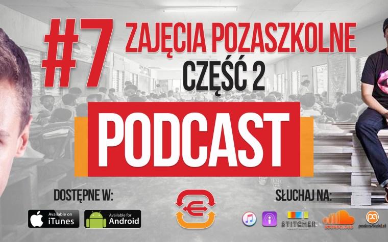 E1T1 | #007 – Edukacja pozaszkolna | Część 2
