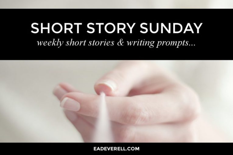 Short Story Sunday   52 stories in 52 weeks   creative writing blog Short Story Sunday