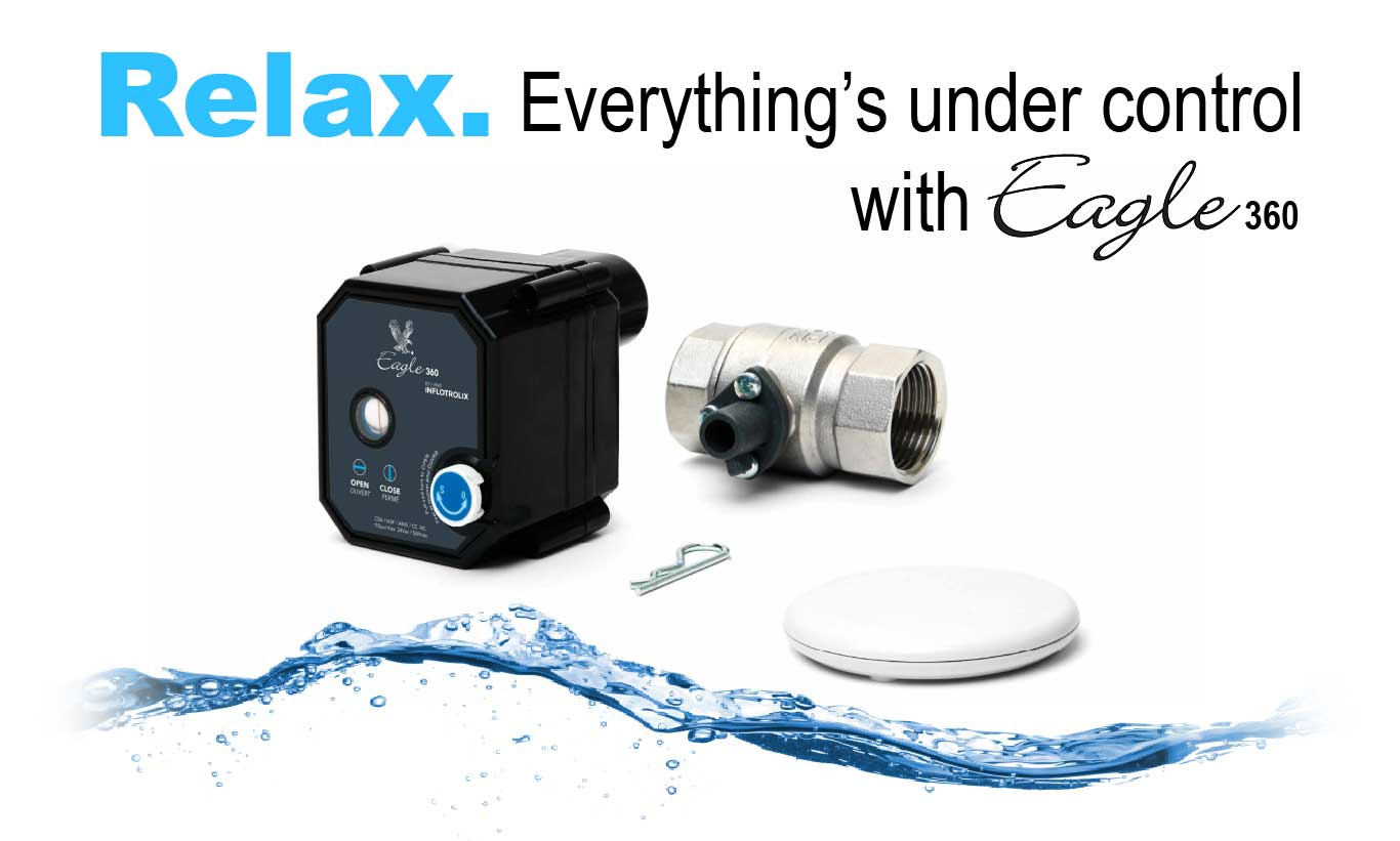 Relax with the Eagle 360 water leak detection system
