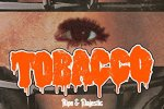 TOBACCO – Ripe & Majestic Review