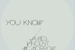 """James Vincent McMorrow – """"You Know"""""""